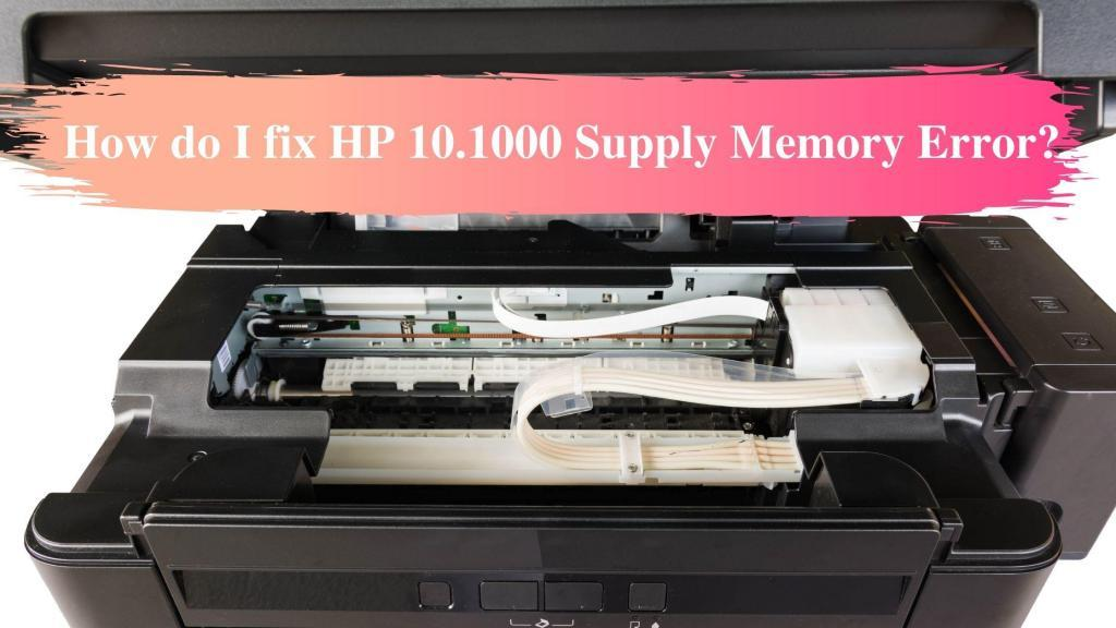 10.1000 supply memory error