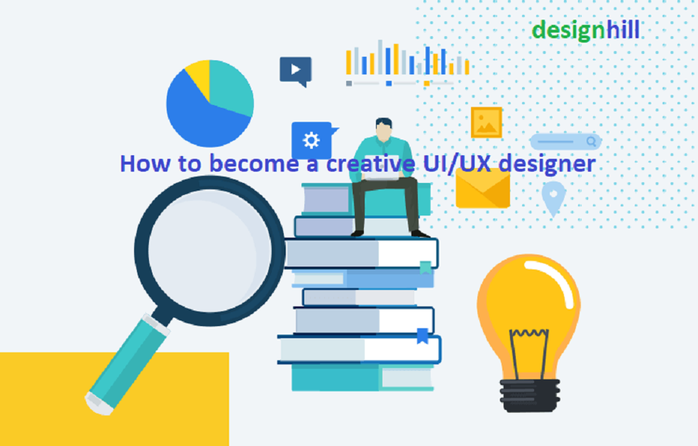 How to become a creative UI/UX designer