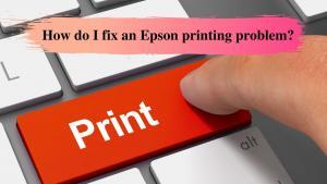 How do I fix an Epson printing problem