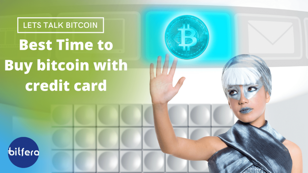 best time to buy bitcoin with credit card